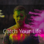 Catch Your Life