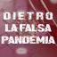 Dietro la falsa pandemia